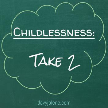 Childlessness: Take 2