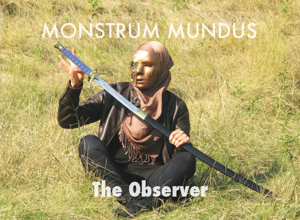 MONSTRUM MUNDUS   The Observer