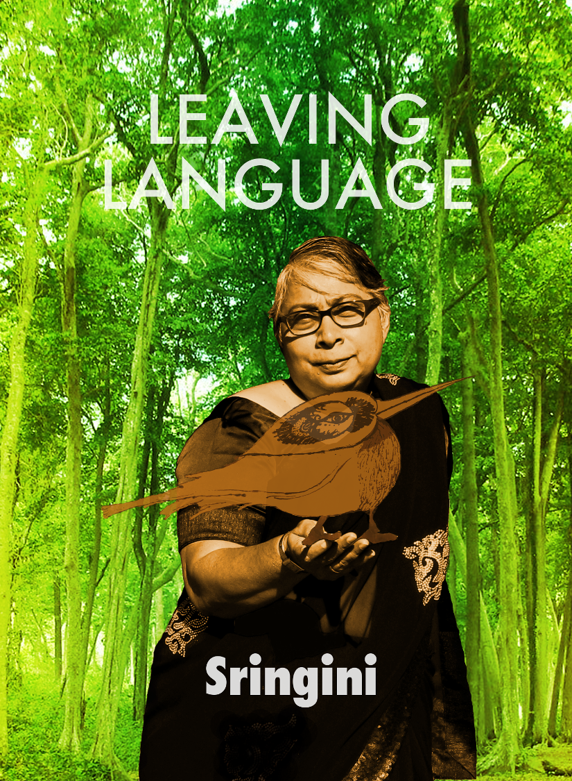 LEAVING LANGUAGE   Sringini