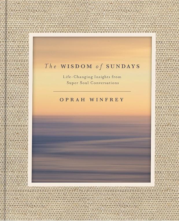 Oprah's Sunday Wisdom . . .