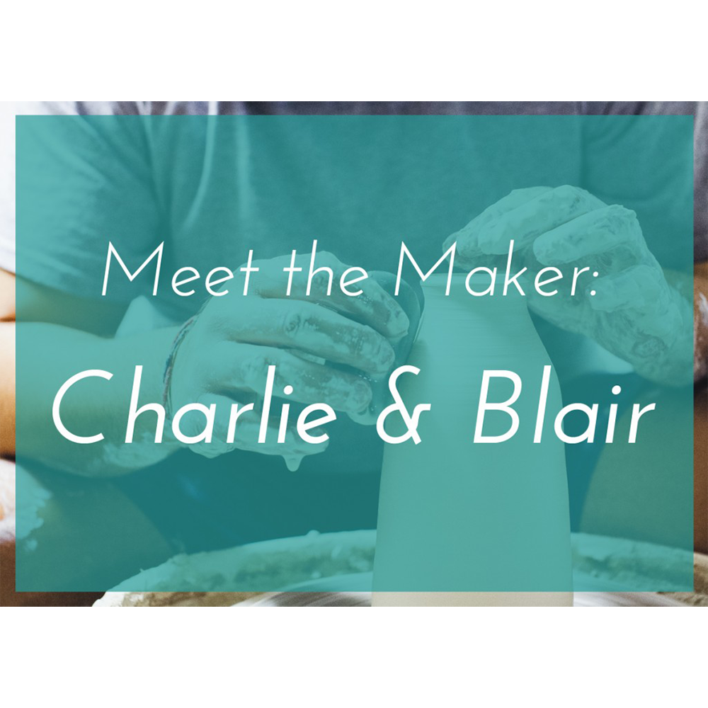 Meet the Maker: Charlie and Blair By Rachel Mae Smith The Crafted Life