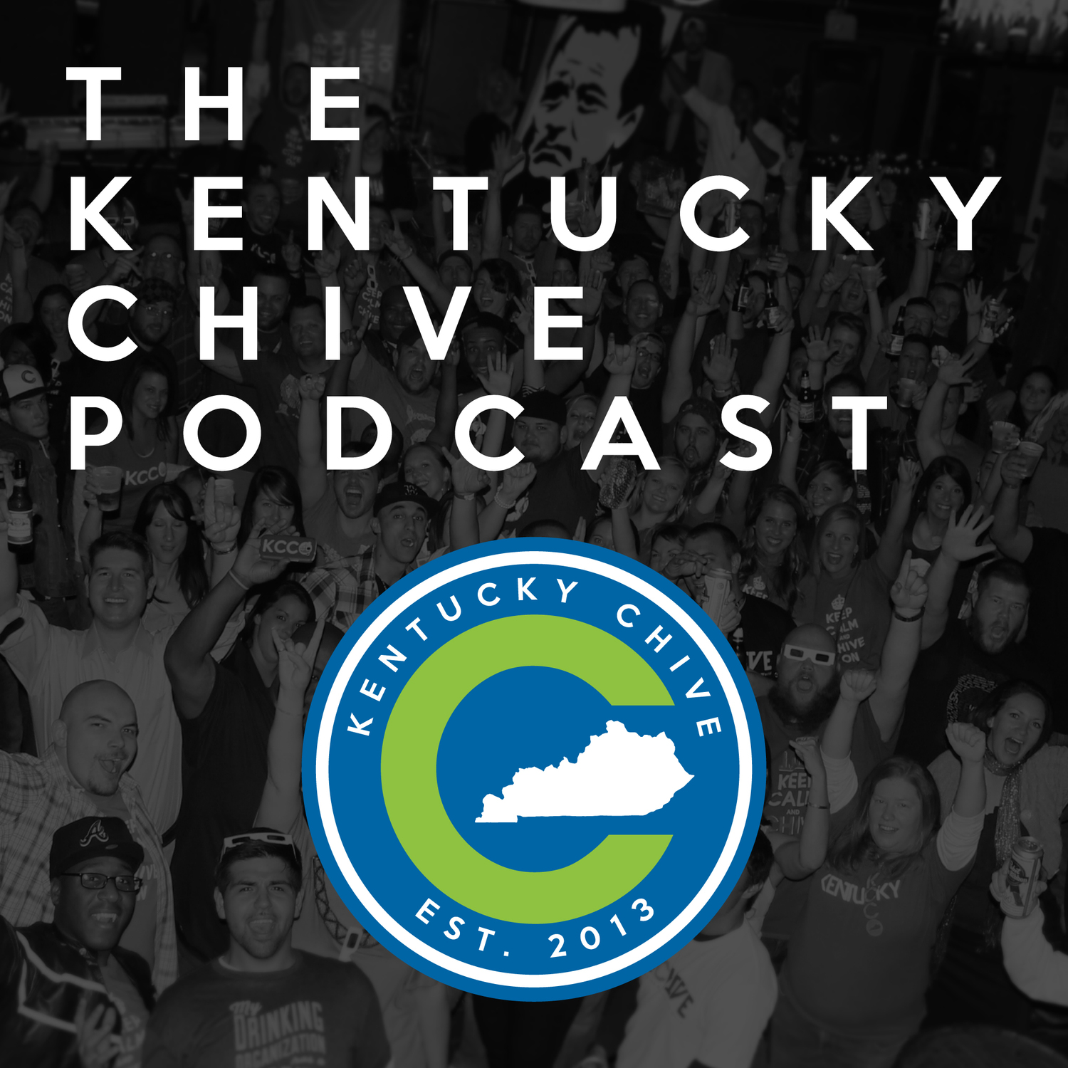 The Kentucky Chive Podcast - Kentucky Chive
