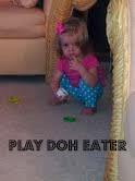 Eating+is+fun,+damn+it+-+playdoh+eater.jpg