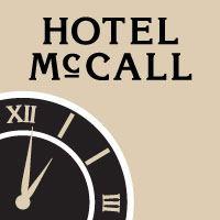 HOTEL MCCALL 1101 North 3rd Street McCall, ID (208) 634-8105 hotelmccall.com