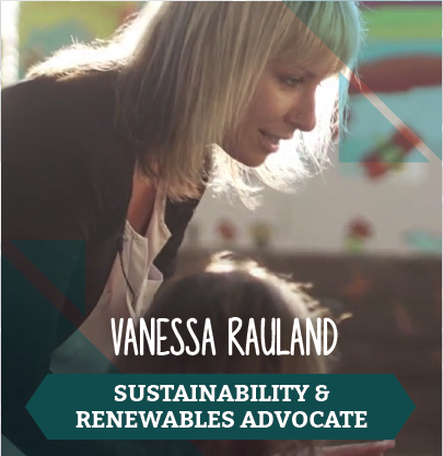 Vanessa Rauland, Sustainability and Renewables Advocate