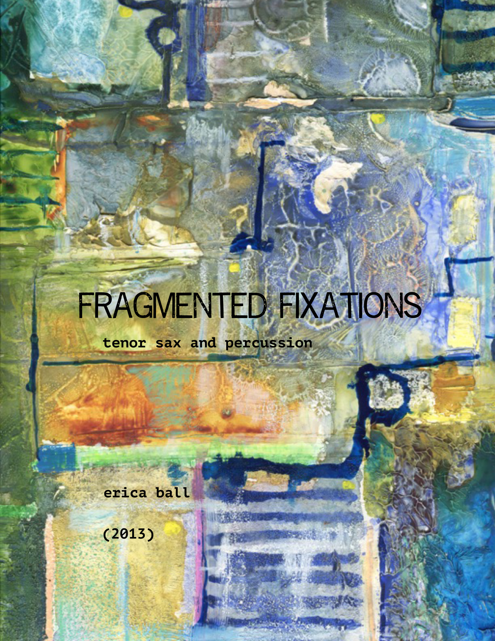 fragmented fixations  - for tenor saxophone and percussion