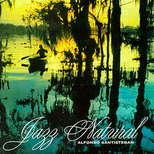 1999.AlfonsoSantisteban.JazzNatural.Lp.jpg
