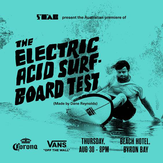 The Electric Acid Surfboard Test  (Documentary)  Tuesday 12 February - 7pm