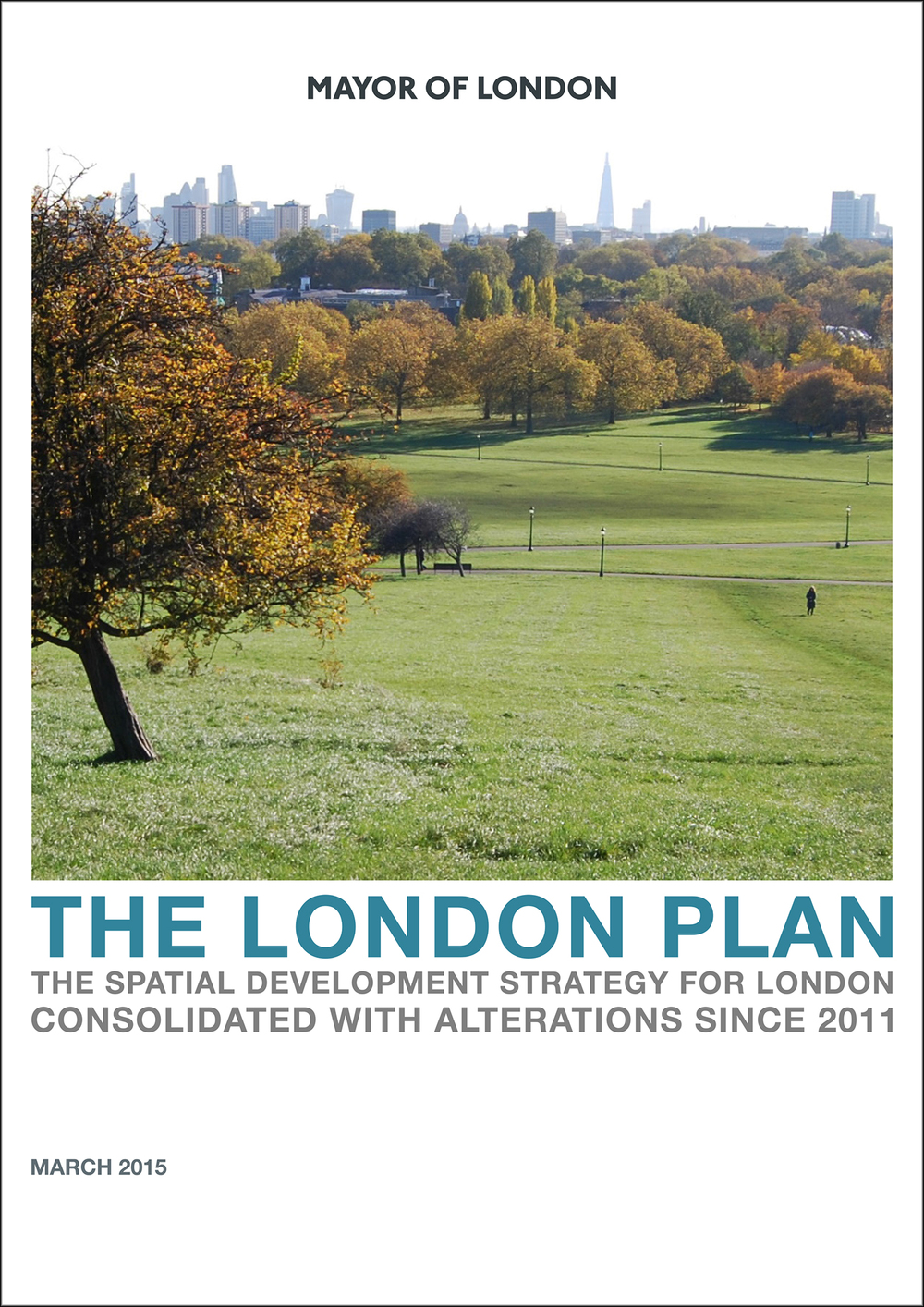 The London Plan - The Spatial Development Strategy for London Consolidated with Alterations Since 2011.