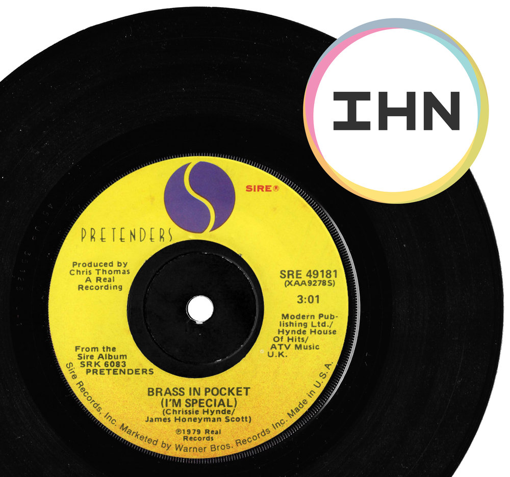 Picture of Brass in Pocket (I'm Special) single by Pretenders with IHN logo overlaid.
