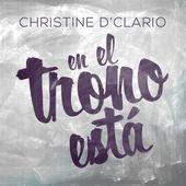 En el Trono Está - Por Christine D'Clario