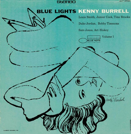 Blue Lights Volume 1. Kenny Burrell    Album cover illustration by Andy Warhol     1958
