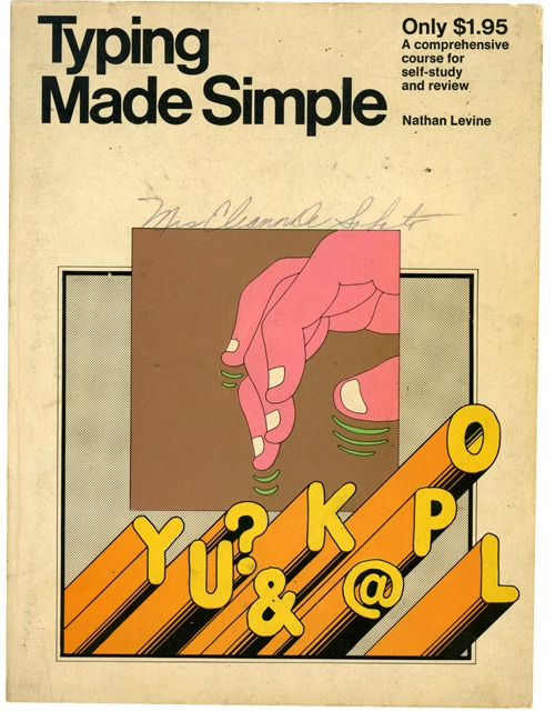 Typing Made Simple   Found via Andy Rementer  http://bit.ly/aQMn8K