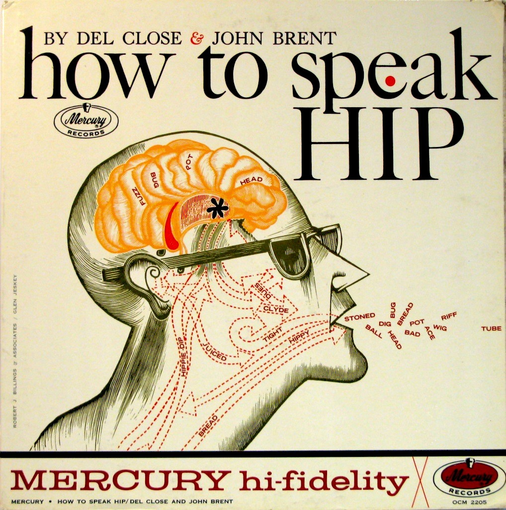 'How to Speak Hip' - album cover artwork Mercury Records 1959 Listen to the album > http://audio.skeyelab.com/howtospeakhip/