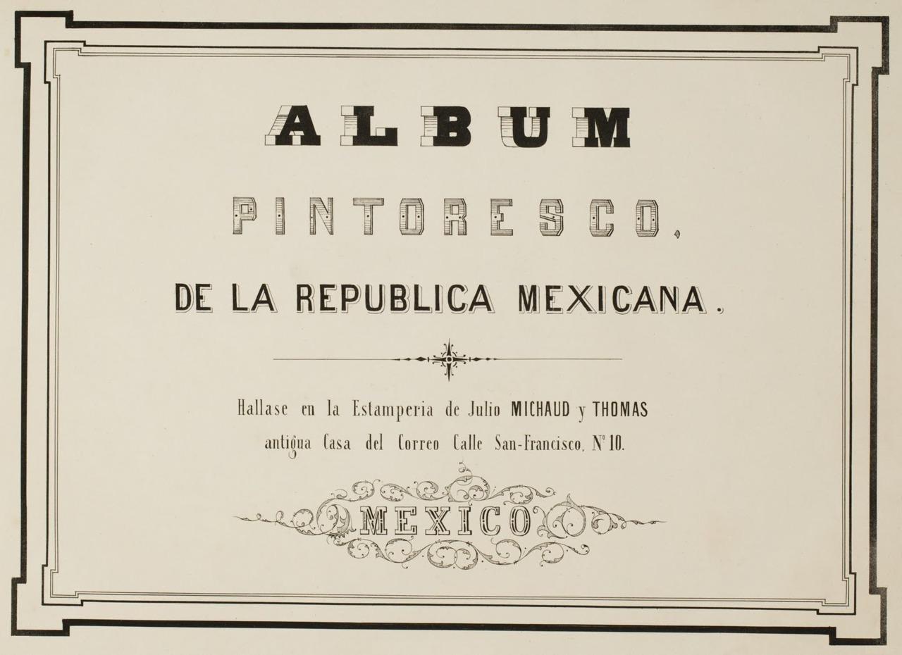 monoscope: (via BibliOdyssey: Album Pintoresco de la Republica Mexicana)