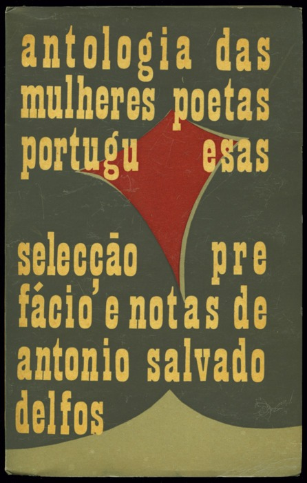 wordsandeggs :     Anthology of major Portuguese poets (1960), via Frenesi Loja.