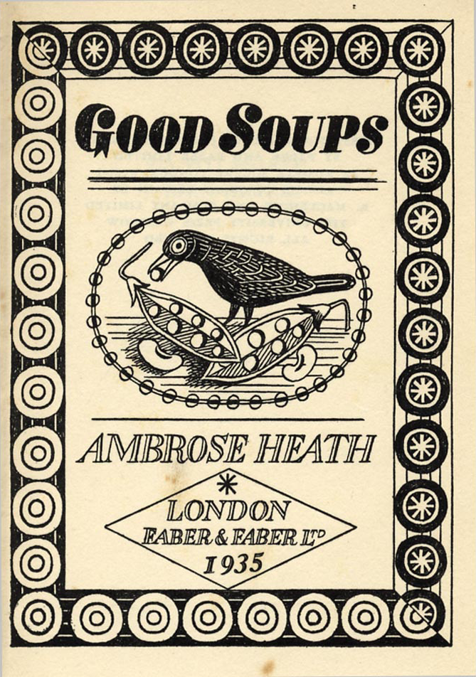 freakyfauna: Title page from Good Soups by Ambrose Heath (1935). Illustration by Edward Bawden. Found here.