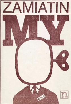 preoccupations: Polish samizdat edition of Evgeny Zamyatin's My (We), published in Warsaw, 1985 — Guardian(Supernowa Publishing)