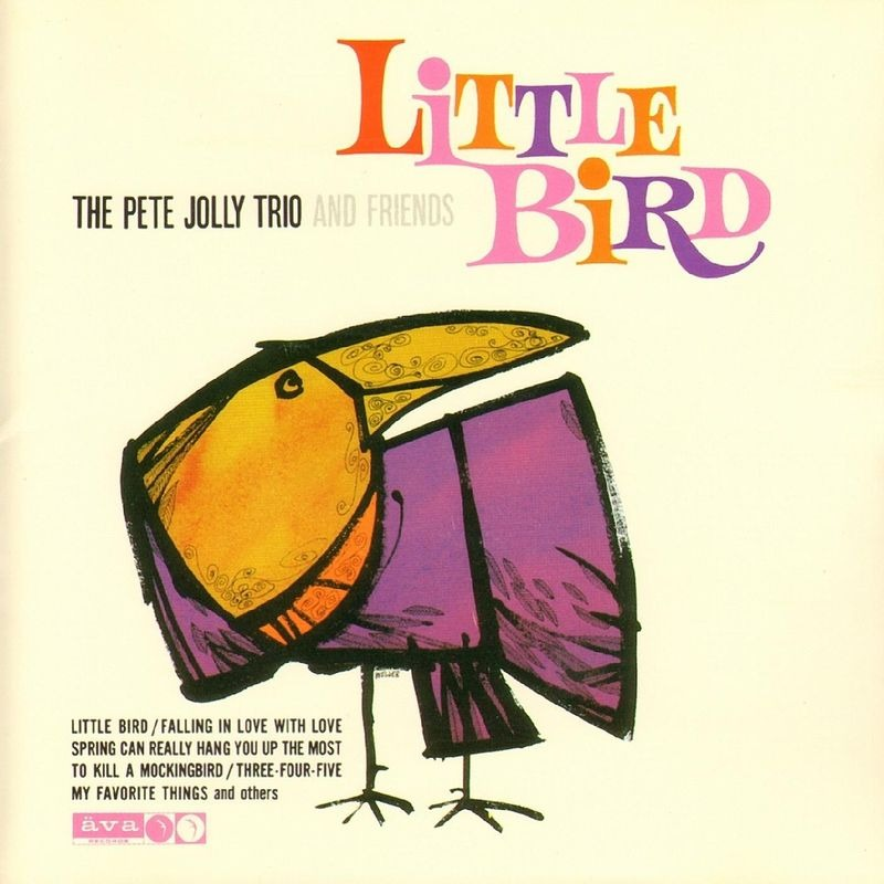 Pete Jolly Trio and Friends - 1962-63 - Little Bird found via http://coverjazz.canalblog.com/archives/pete_jolly/index.html