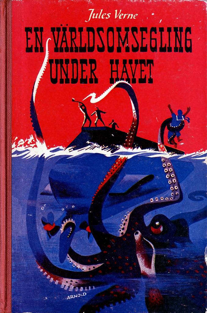 mudwerks :     (via  martin klasch: En världsomsegling under havet )      Jules Verne's Twenty Thousand Leagues Under the Seas ( Vingt mille lieues sous les mers). Printed 1955. Cover by    Hans Arnold   .
