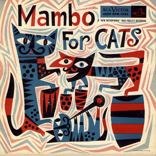 theshipthatflew :      cryptofwrestling :Mambo For Cats LP (1955) Jim Flora cover art