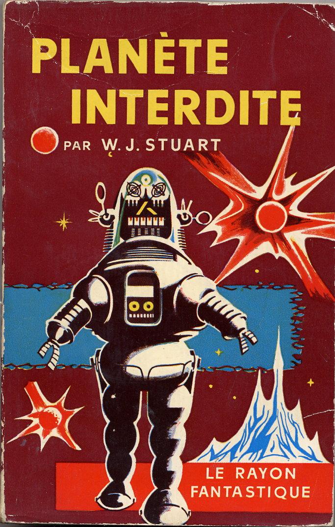 shrapnel :      Planète Interdite  par W.J. Stuart   (Le Rayon Fantastique, Hachette 1957 edition) (via  it's deadlicious )