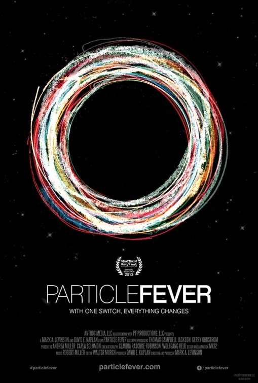 movieposteroftheday: US poster for PARTICLE FEVER (Mark A. Levinson, USA, 2013) Designer: unknown Poster source: IMP Awards