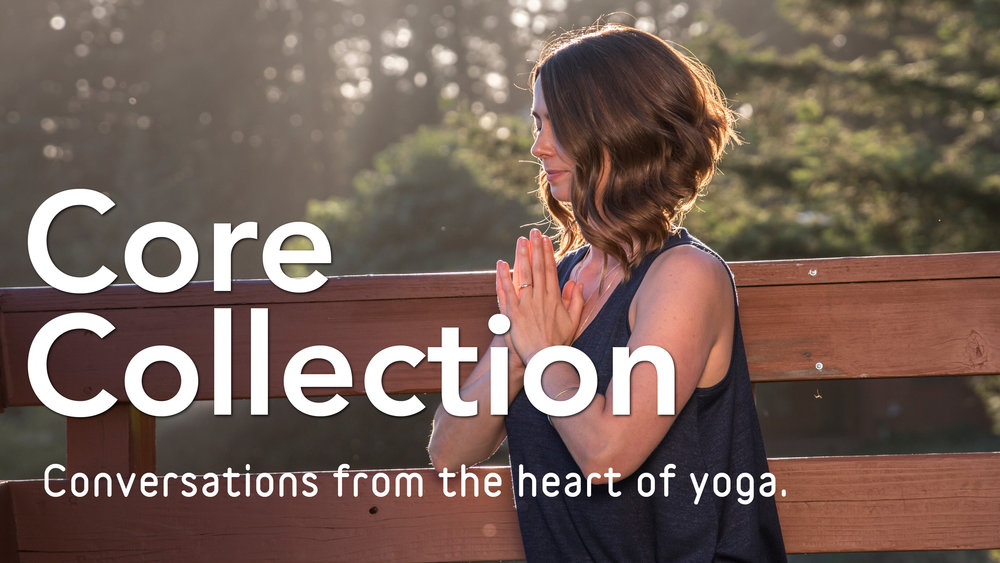 Core Collection Lasater Yoga