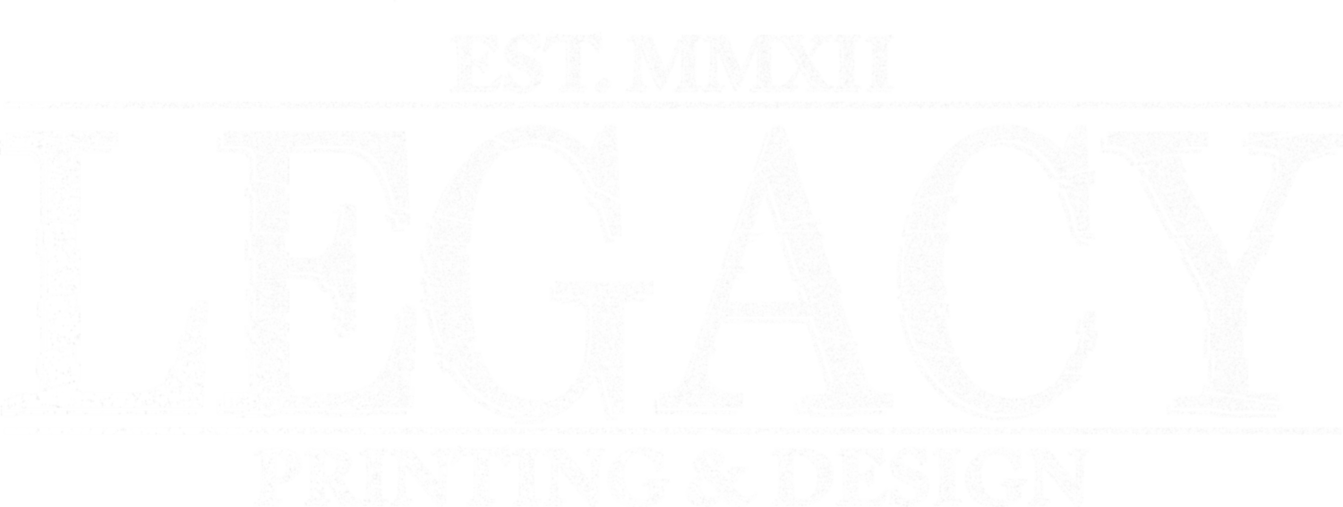 Legacy Printing and Design.