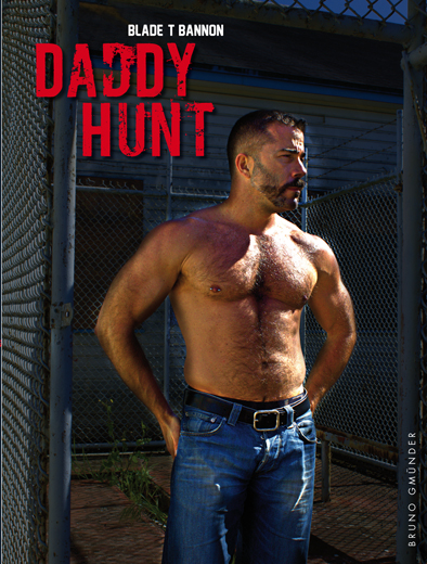 Blade T Bannon - DADDY HUNT