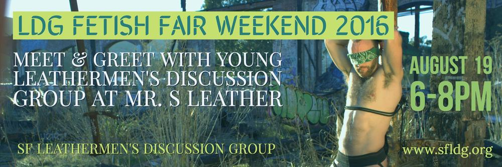 Please join YLDG: SF Young Leathermens Discussion Group and SFLDG - San Francisco Leathermen's Discussion Group for a happy hour hangout at Mr-S-Leather. Mr. S has generously helped LDG thrive by donating their space for our programs since 2012.