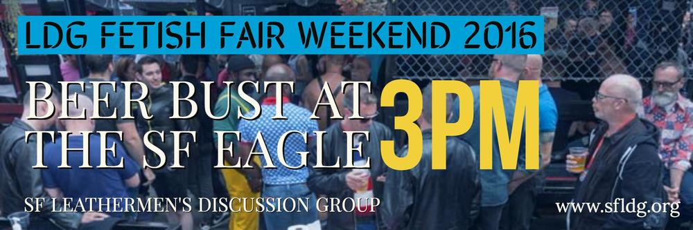 To close down Fetish Fair Weekend 2016, join us at the SF Eagle for a beer and soda bust. We'll have jello shots and raffle off some great prizes.