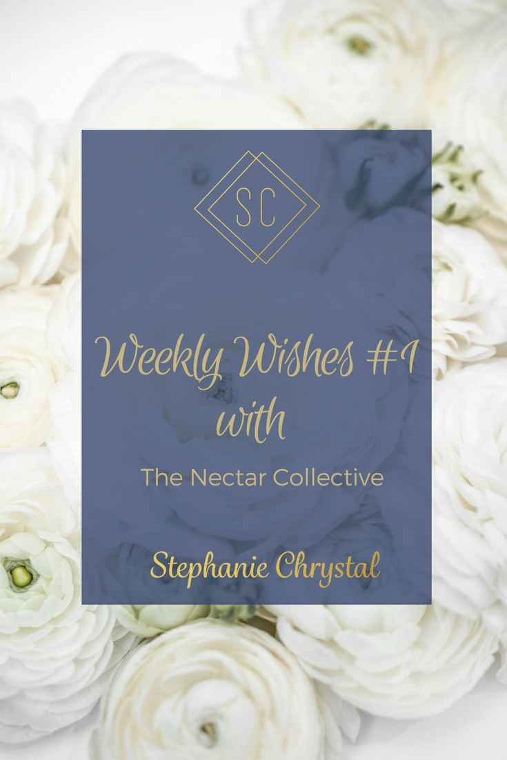 Weekly-Wishes-1-the-Nectar-Collective
