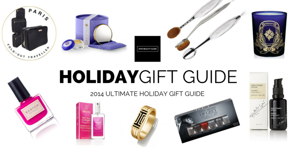 DFW BEAUTY GUIDE - HOLIDAY GIFT GUIDE