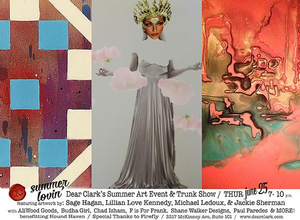 Dear Clark - Quarterly Art Show - Summer Lovin'
