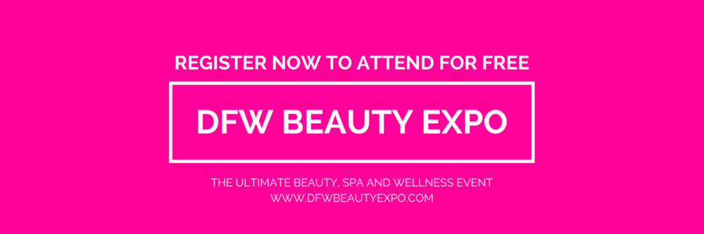 DFW Beauty Expo - Register NOW!