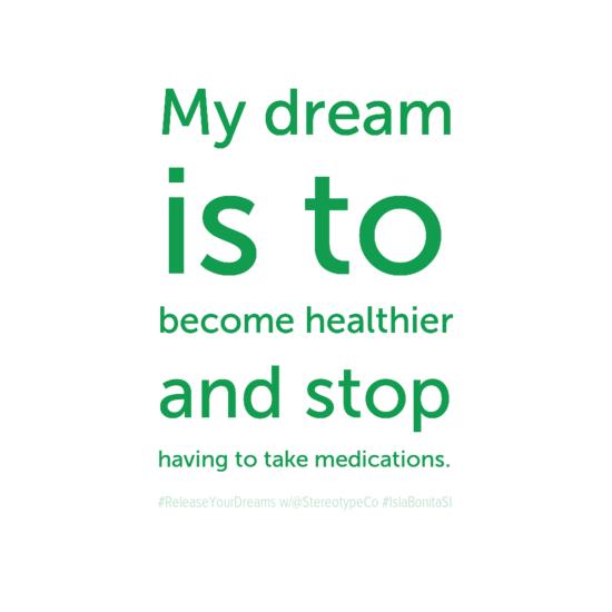 mydream0aisto0abecomehealthier0aandstop0ahavingtotakemedications-default.png