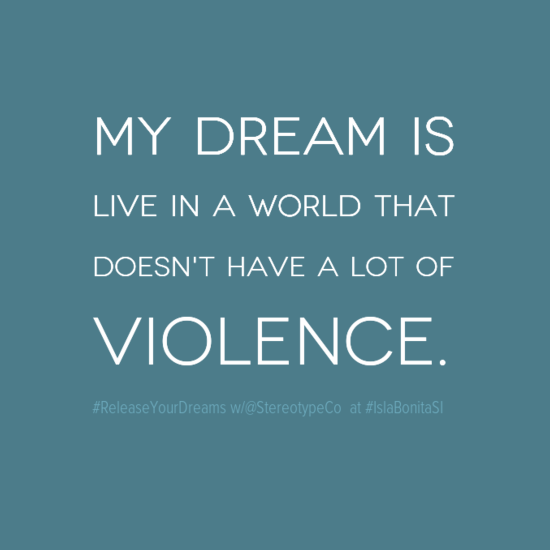 mydreamis0aliveinaworldthat0adoesn27thavealotof0aviolence-default.png