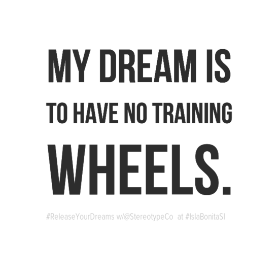 mydreamis0atohavenotraining0awheels0a-default.png