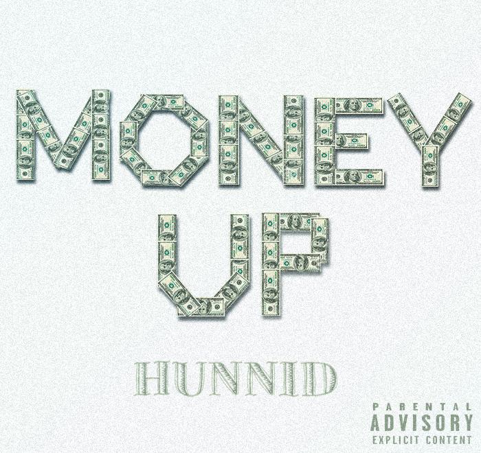 Hunnid - Money Up