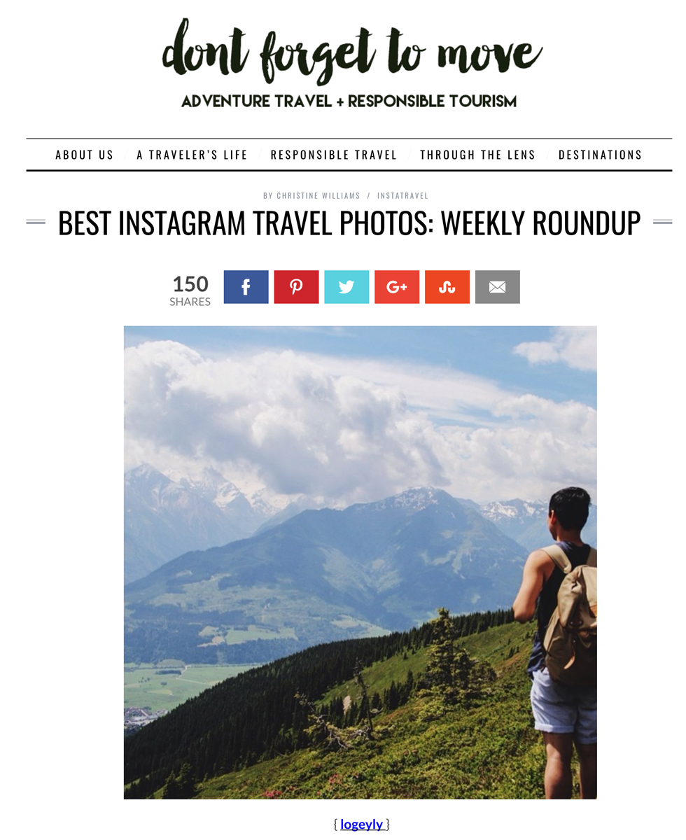Don't Forget to Move  - Best Instagram Travel Photos