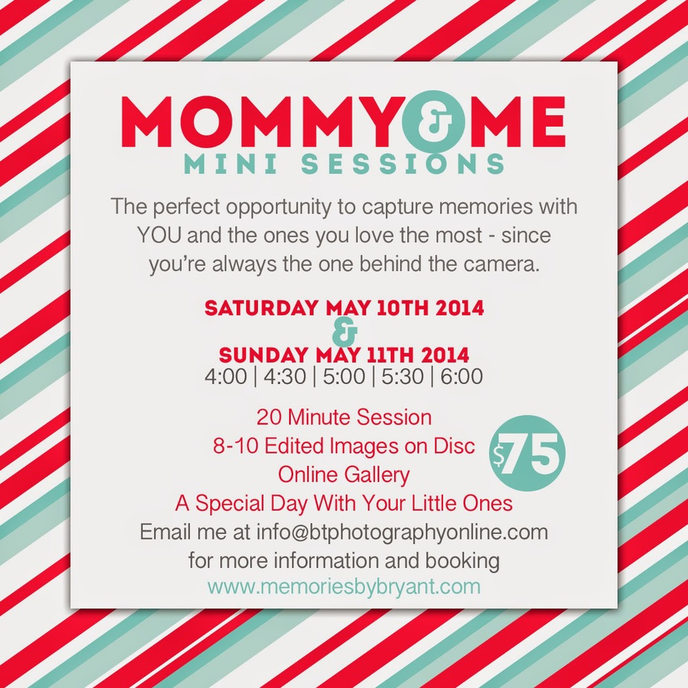 Mothers Day 2014 Mommy Me Mini Sessions Bryant Tyson Photography Flyer Greenville NC Photographer