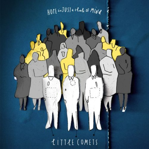 Little Comets - Hope Is Just a State of Mind.jpg