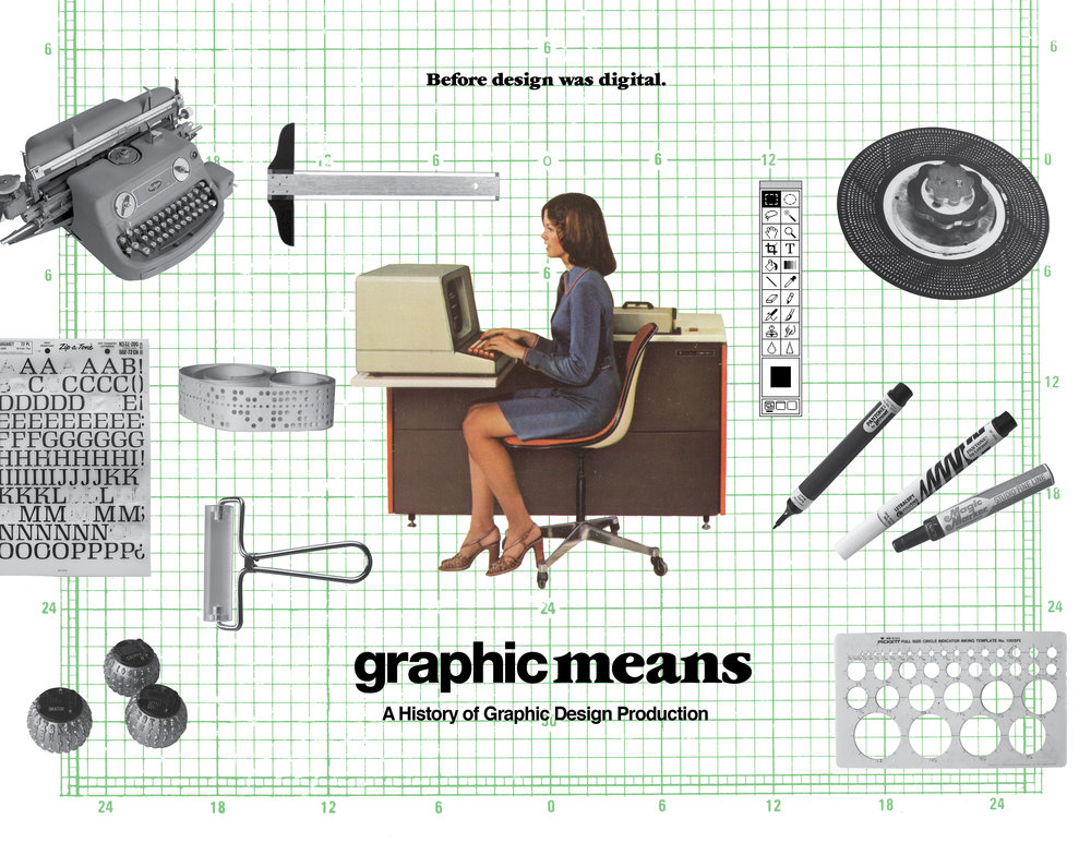 Graphic Means: A History of Graphic Design Production.