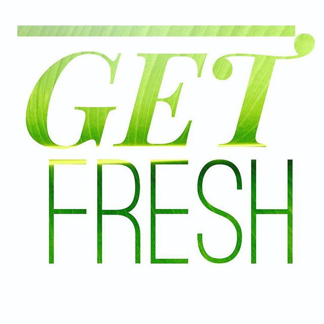 GET FRESH // start the week right. #getfresh #stayfresh #happymonday