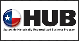 We are proud to be Texas HUB certified to provide services to state government and institutions as a historically underutilized business.