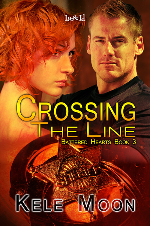 Crossing the Line  (Battered Hearts Book 3) Publication Date: November 11, 2013