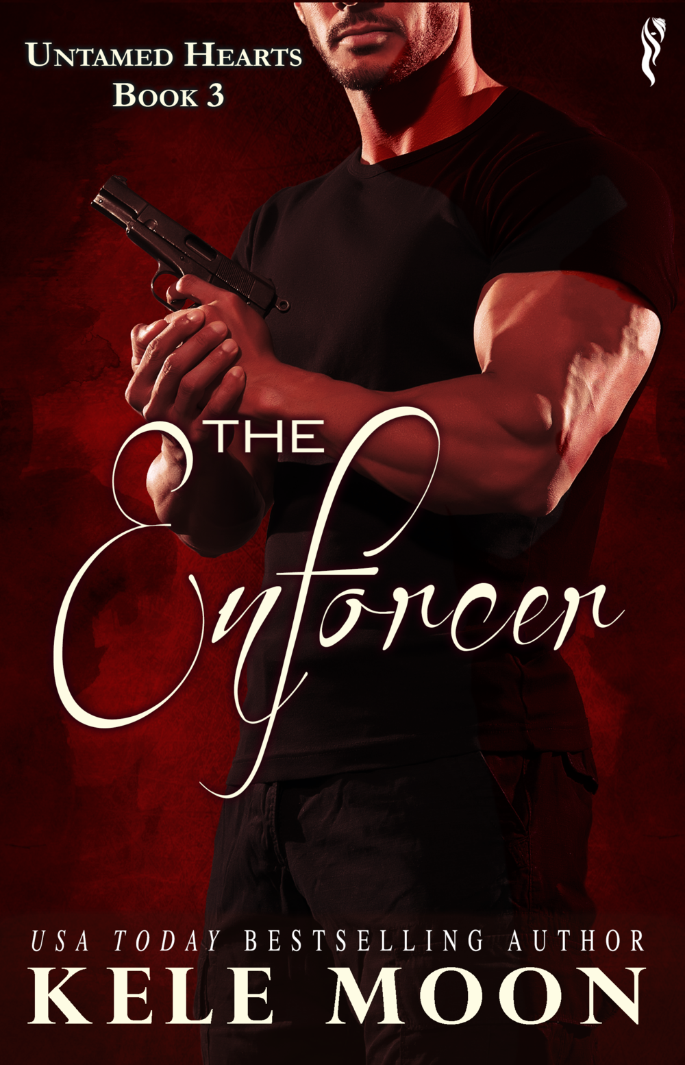 The Enforcer  (Untamed Hearts Book 3)  Publication Date: