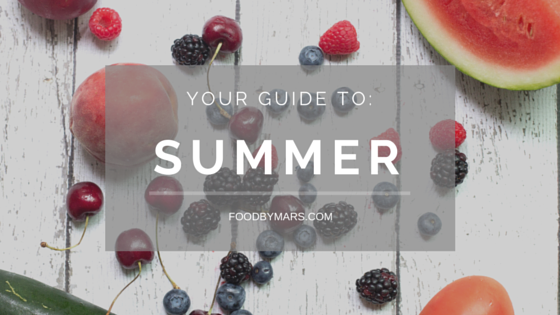 Seasonal Produce Guide for Summer via Food by Mars