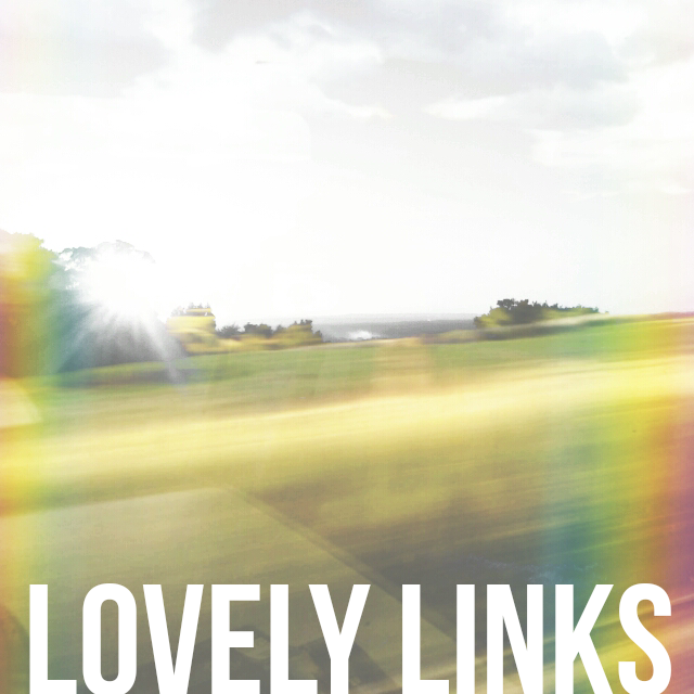 Lovely Links 08.